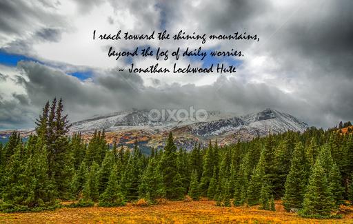 Reach For The Mountains Quotes Sentences Typography Pixoto