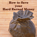 How to Save Hard Earned Money