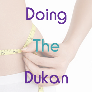 Doing The Dukan 3