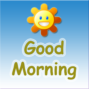 Good Morning - Android Apps on Google Play