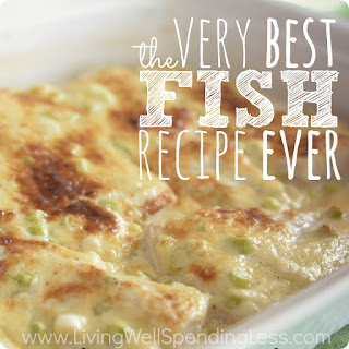 The Very Best Fish Recipe Ever.