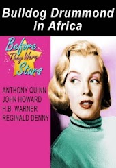 Before They Were Stars - Bulldog Drummond in Africa
