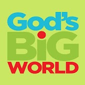 God's Big WORLD