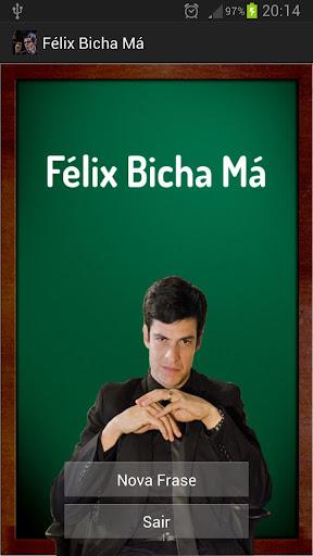 Félix Bicha Má