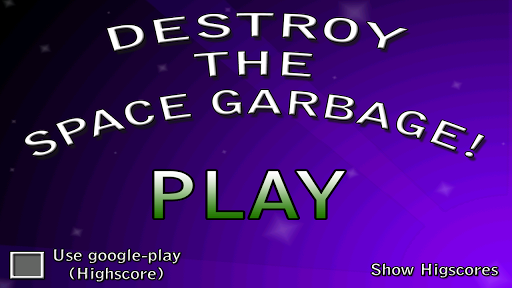 Destroy the space garbage