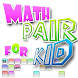 Math pair for kid