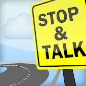 Stop & Talk