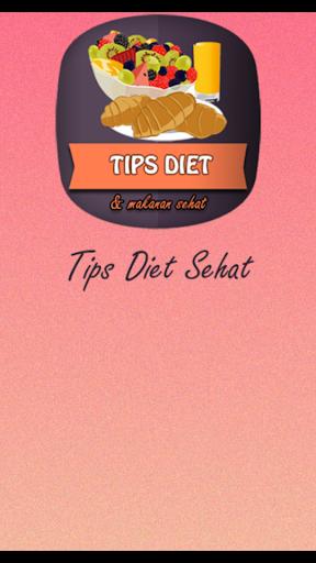 Tips Diet dan Makanan Sehat