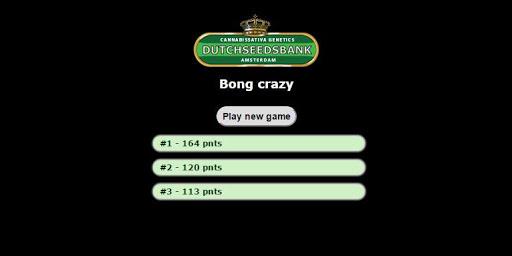 Bong crazy