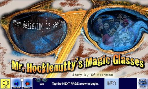 Mr.Hocklenutty's Magic Glasses