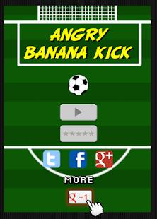 Angry Banana Kick