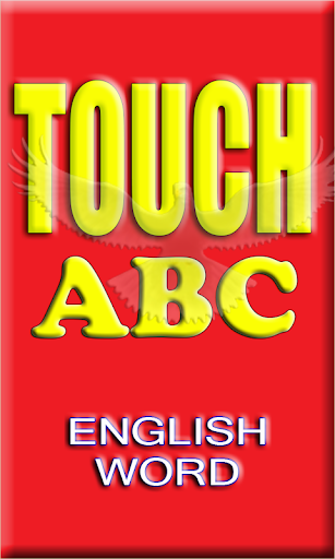 TOUCH ABC ENGLISH WORD