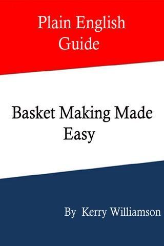 Basket Making Made Easy