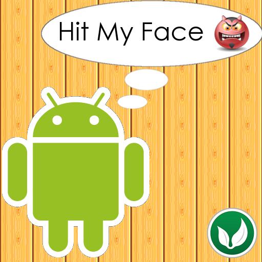 Hit My Face
