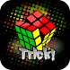 Rubik's Trick to Solve