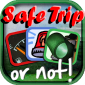 Safe Trip or Not