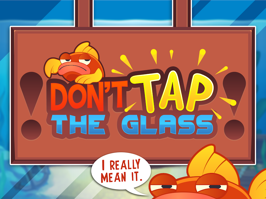 #15. Don't Tap the Glass! (Android)