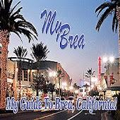 Brea CA, My Guide to Brea CA