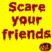 Scary Pranks