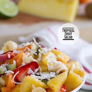 Tropical Fruit Salad.
