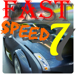 Fast Speed 7