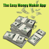 The Easy Money Maker App