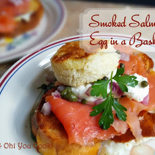 Smoked Salmon Egg in a Basket (Toad in a Hole)