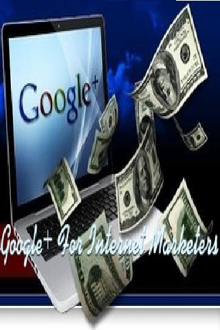 Google+ For Internet Marketers