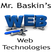 Mr. Baskin's Web Technologies