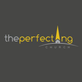 The Perfecting Church App