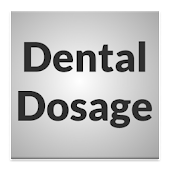 Dental Dosage