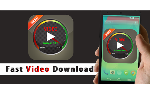 Fast Video Download
