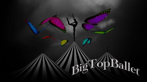 Big Top Ballet