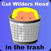 Cut Wilders Head in the Trash