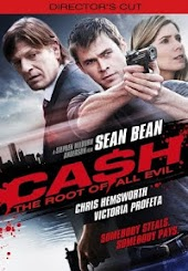 Ca$h: The Root Of All Evil - Director's Cut