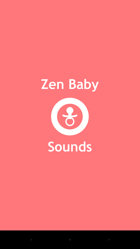 Zen Baby Sounds