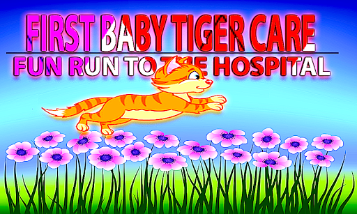 FIRST BABY TIGER CARE