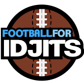 Football For Idjits