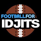 Football For Idjits