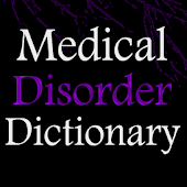 Medical Disorder Dictionary