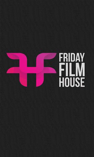 Friday Film House
