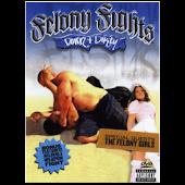Felony Fights 4: Down & Dirty