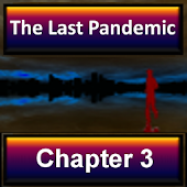 The Last Pandemic: Chapter 3