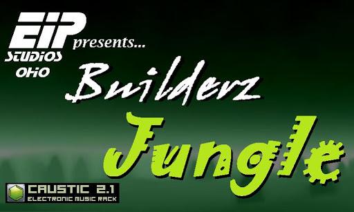 Builderz Jungle -- Caustic 3