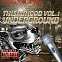 The Hood Underground Mixtape