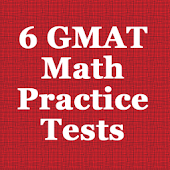 6 GMAT Practice Tests (Math)