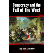 Democracy and the Fall of the