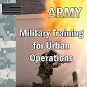 Army Training Urban Operations