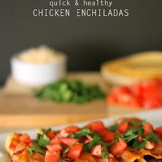 Quick and Healthy Chicken Enchiladas
