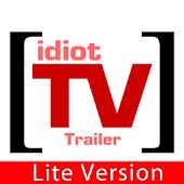 iDiotTV Trailer Lite